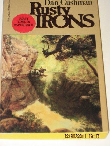 9780345326973: Rusty Irons