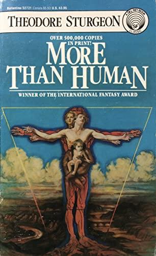 9780345327215: More Than Human