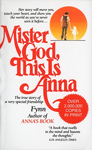 9780345327222: Mister God, This Is Anna: The True Story of a Very Special Friendship