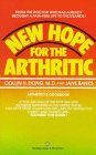 New Hope for the Arthritic: Dong M.D., Collin H.