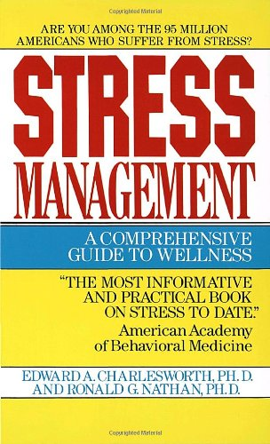 9780345327345: Stress Management: A Comprehensive Guide to Wellness