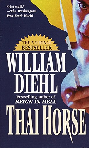 Thai Horse (0345327454) by William Diehl