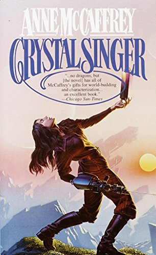 9780345327864: Crystal Singer: A Novel (Crystal Singer Trilogy)