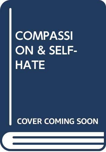 9780345328236: Compassion & Self-Hate