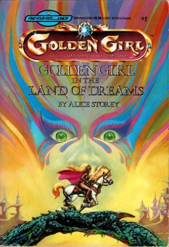 9780345328618: Golden Girl In The Land Of Dreams (Golden Girl and the Guardians of the Gemstones)