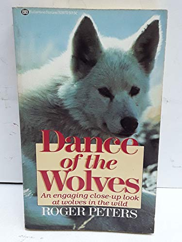 9780345328700: Dance of the Wolves