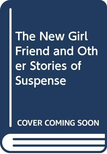 The New Girl Friend and Other Stories: Ruth Rendell