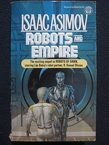 Robots and Empire (Starring R. Daneel Olivaw,: Asimov, Isaac