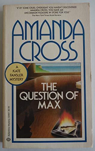 9780345328977: QUESTION OF MAX (Kate Fansler Novels (Paperback))