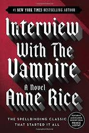 Interview with the Vampire: Rice, Anne