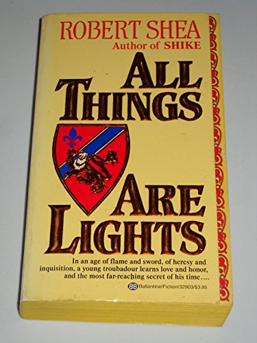 9780345329035: All Things Are Lights