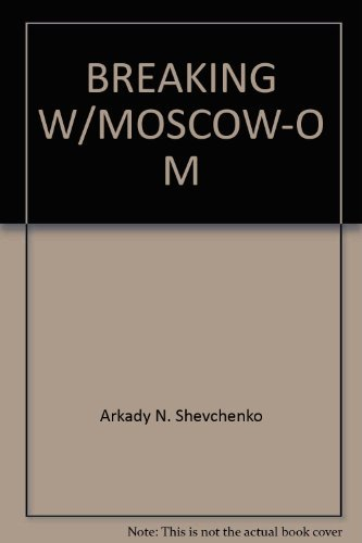 9780345329141: Breaking with Moscow