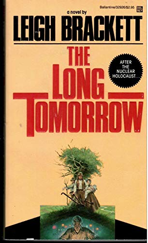 9780345329264: The Long Tomorrow