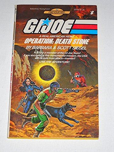 9780345329363: Operation: Death Stone (G. I. Joe Find Your Fate #6)