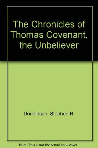 9780345329622: The Chronicles of Thomas Covenant, the Unbeliever