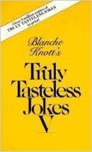 9780345329677: Truly Tasteless Jokes V
