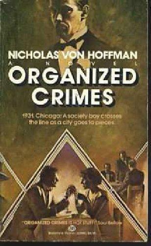 9780345329806: Organized Crimes