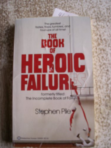 9780345330093: Book of Heroic Failures