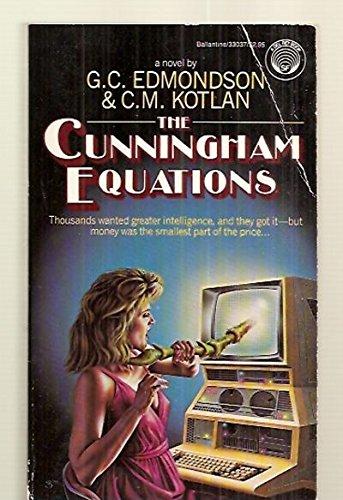 The Cunningham Equations (A Blaise Cunningham Novel): Edmondson, G. C.; Kotlan, C. M.