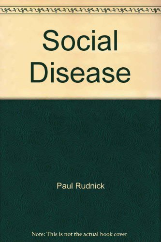 9780345330383: Social Disease