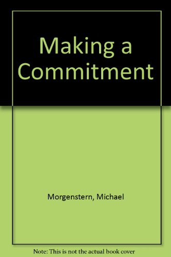 Making a Commitment: A Guide for Single Men - and the Women Who Love Them