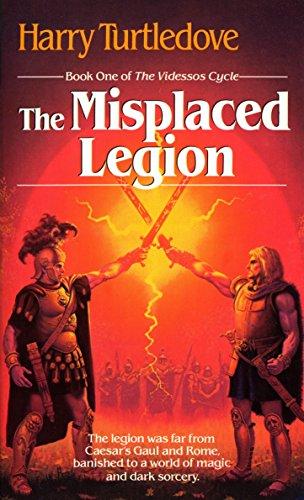 The Misplaced Legion: **Signed**: Turtledove, Harry