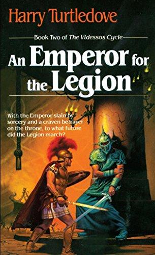 An Emperor for the Legion (Videssos): Harry Turtledove