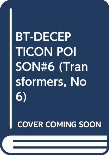 9780345330734: Decepticon Poison (Transformers, No 6)