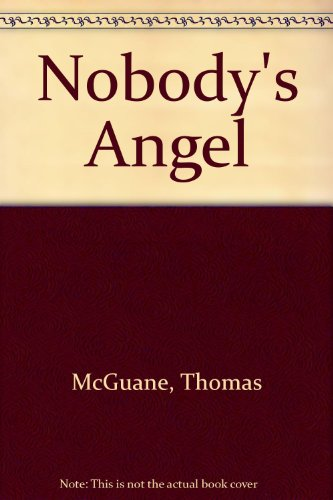 9780345330871: Nobody's Angel