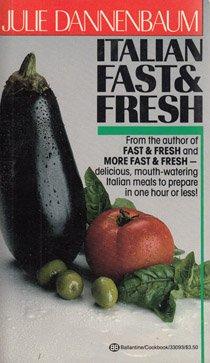 9780345330932: Italian Fast & Fresh