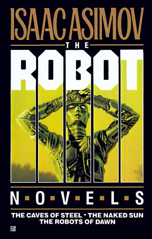 9780345331199: Robot Trilogy: The Caves of Steel, The Naked Sun, The Robots of Dawn