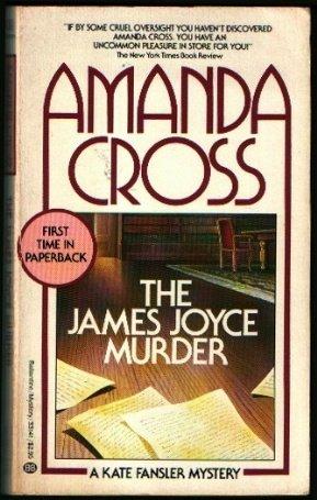 9780345331410: The James Joyce Murder (Kate Fansler Novels)