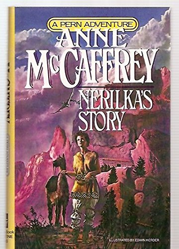 Nerilka's Story (Signed By Author): McCaffrey, Anne