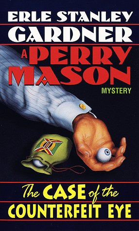 9780345331953: The Case of the Counterfeit Eye (Perry Mason Mysteries)