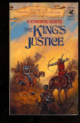 9780345331960: THE KING'S JUSTICE (Histories of King Kelson)