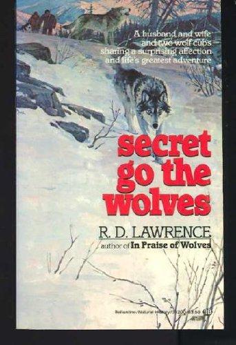 9780345332004: Secret Go the Wolves