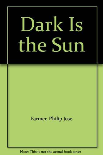 9780345332011: Dark Is the Sun