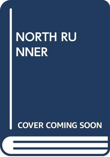 9780345332028: The North Runner