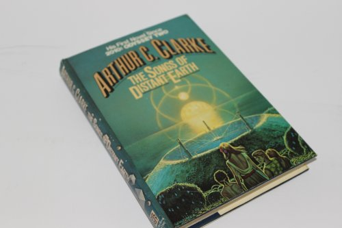 The Songs of Distant Earth: Arthur C. Clarke