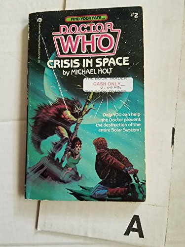 9780345332257: CRISIS IN SPACE #2 (Dr. Who-Find Your Fate, No 2)