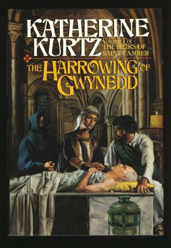The Harrowing of Gwynedd (Volume 1 of: Kurtz, Katherine