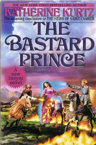 The Bastard Prince: Kurtz, Katherine