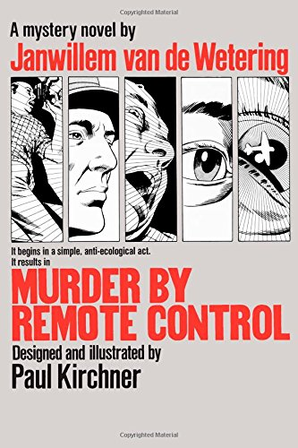 Murder by Remote Control (0345332695) by Janwillem van de Wetering; Paul Kirchner