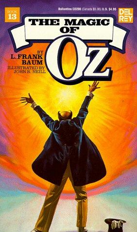 9780345332882: The Magic of Oz