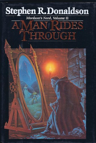 A Man Rides Through **Signed**: Donaldson, Stephen R.