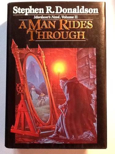 A MAN RIDES THROUGH: Donaldson, Stephen R.