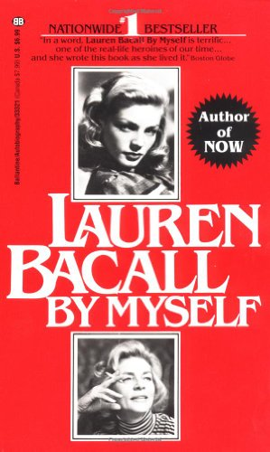 9780345333216: Lauren Bacall: By Myself