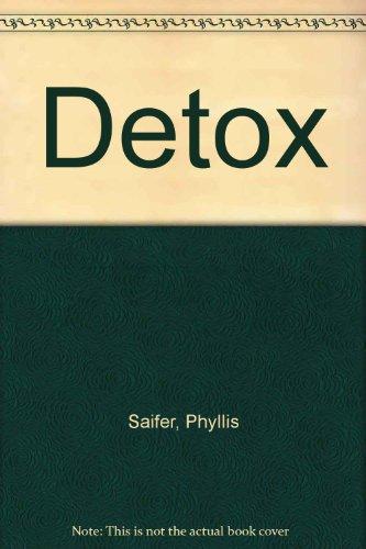 9780345333377: Detox