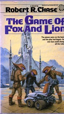 Game of Fox & Lion: Robert R. Chase