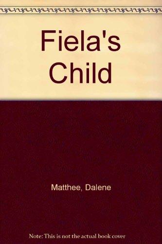 9780345333865: Fiela's Child